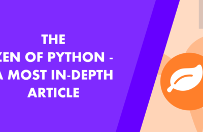 The Zen Of Python: A Most In Depth Article