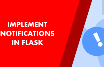 How to implement notification in Flask