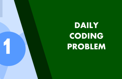 Daily Coding Problem Solution 1